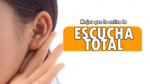 Escucha Total